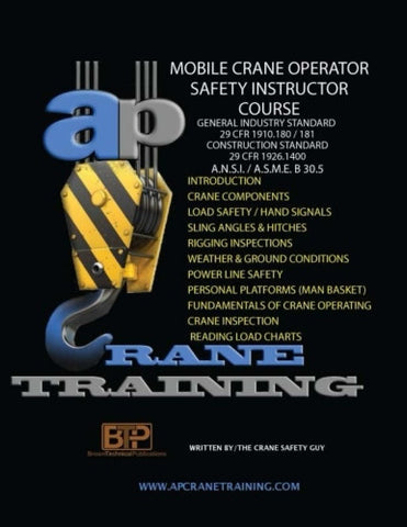 Mobile Crane Operator Safety Instructor Course