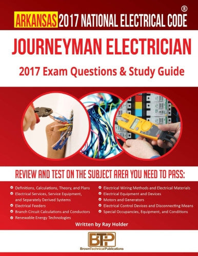 Arkansas 2017 Journeyman Electrician Exam Questions and Study Guide