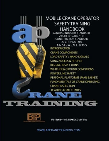 Mobile Crane Operator Safety Training Handbook: Student Workbook