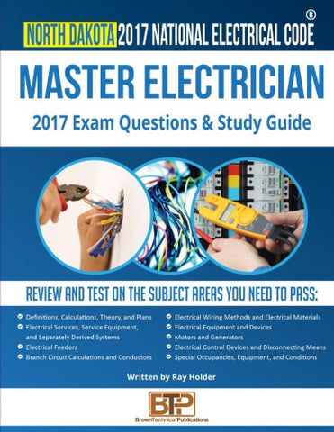 North Dakota 2017 Master Electrician Exam Questions and Study Guide
