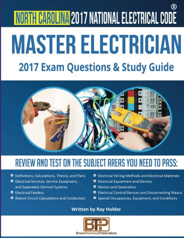 North Carolina 2017 Master Electrician Exam Questions and Study Guide