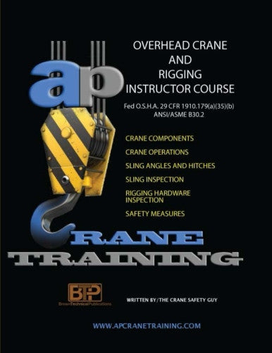 Overhead Crane and Rigging Instructors Course
