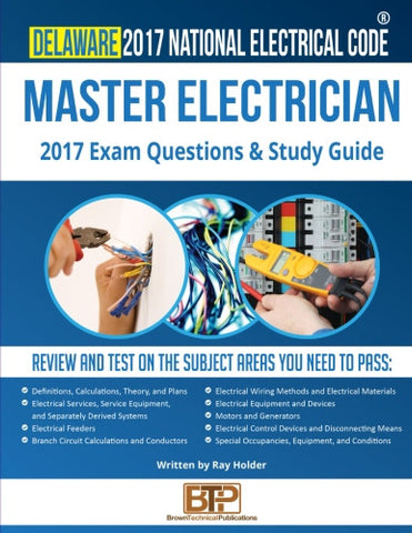 Delaware 2017 Master Electrician Exam Questions and Study Guide