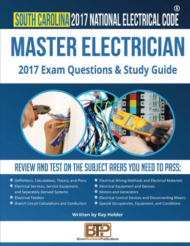 South Carolina 2017 Master Electrician Exam Questions and Study Guide