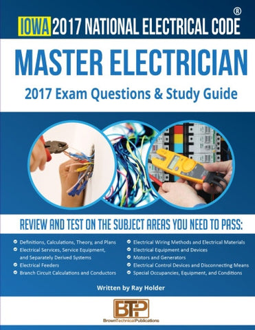 Iowa 2017 Master Electrician Exam Questions and Study Guide