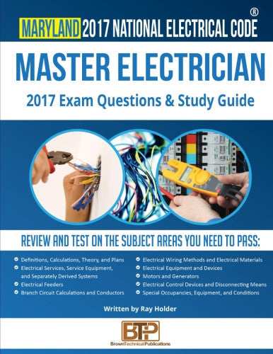 Maryland 2017 Master Electrician Exam Questions and Study Guide