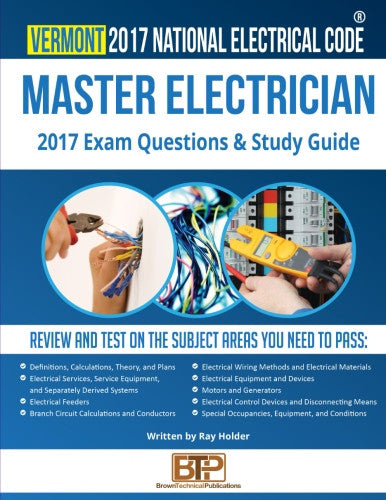 Vermont 2017 Master Electrician Exam Questions and Study Guide