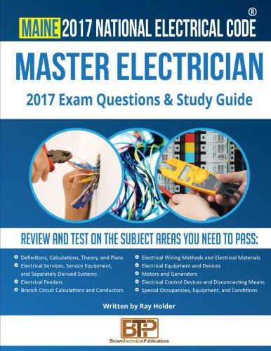 Maine 2017 Master Electrician Exam Questions and Study Guide