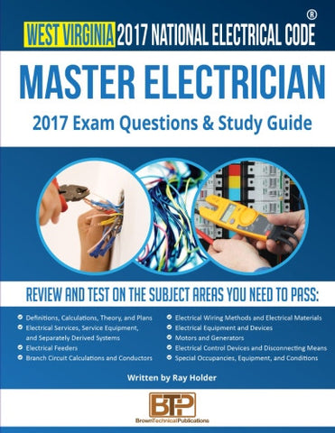 West Virginia 2017 Master Electrician Exam Questions and Study Guide