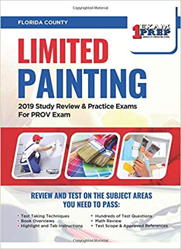 Florida Limited Painting: 2019 Study Review & Practice Exams For PROV Exam