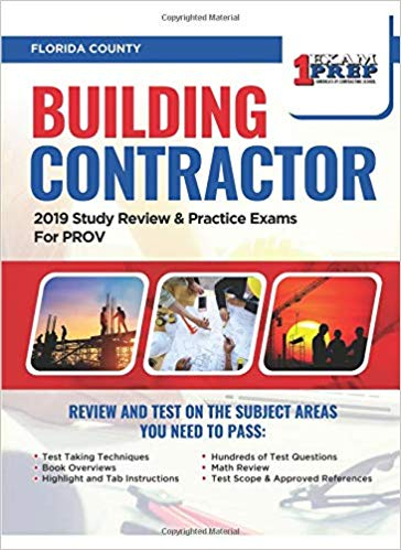 Florida Building Contractor: 2019 Study Review & Practice Exams for PROV Exam