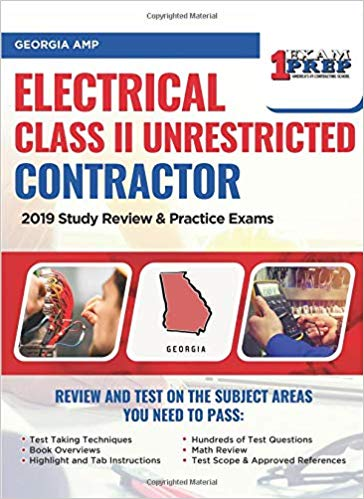 Georgia AMP Electrical Class II Unrestricted Contractor: 2019 Study Review & Practice Exams