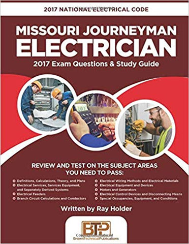 2017 Missouri Journeyman Electrician: 2017 National Electrical Code Exam Questions & Study Guide