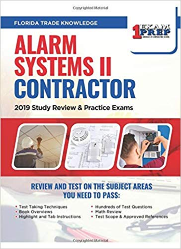 Florida Alarm Systems II Contractor: 2019 Study Review & Practice Exams