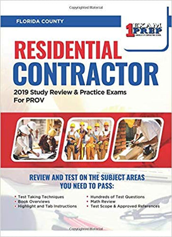 Florida County Residential Contractor: 2019 Study Review & Practice Exams for PROV Exam