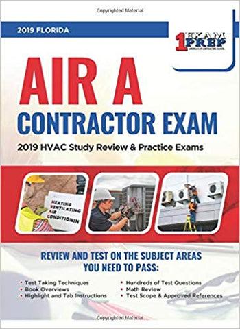 Florida Air A Contractor Exam: 2019 HVAC Study Review & Practice Exams