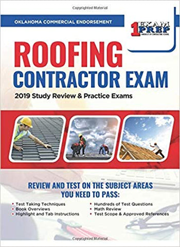 Oklahoma Commercial Roofing Contractor Endorsement Exam: 2019 Study Review & Practice Exams