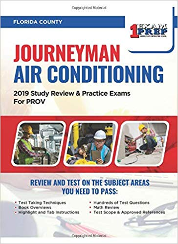 Florida Journeyman Air Conditioning: 2019 Study Review & Practice Exams for PROV Exam