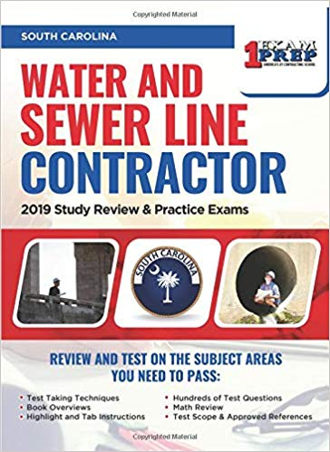 South Carolina Water and Sewer Line Contractor: 2019 Study Review & Practice Exams