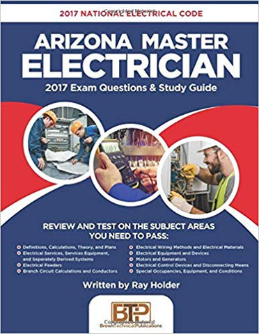 2017 Arizona Master Electrician: 2017 National Electrical Code Exam Questions & Study Guide