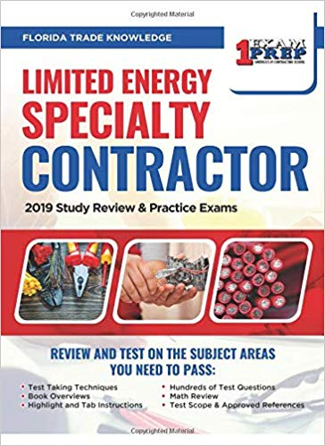 Florida Limited Energy Specialty Contractor: 2019 Study Review & Practice Exams