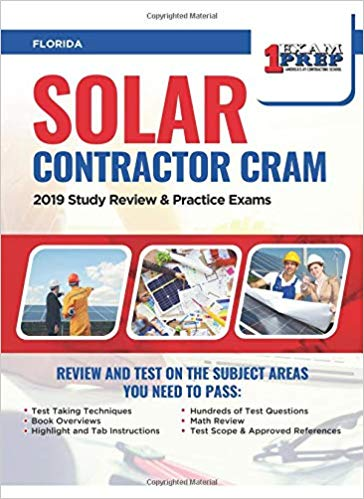 Florida Solar Contractor Cram: 2019 Study Review & Practice Exams