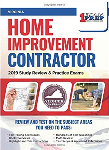 Virginia Home Improvement Contractor: 2019 Study Review & Practice Exams