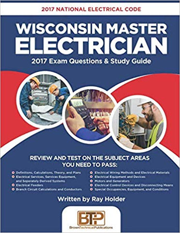 2017 Wisconsin Master Electrician: 2017 National Electrical Code Exam Questions & Study Guide