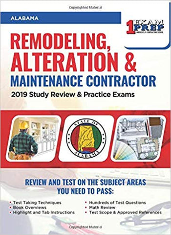Alabama Remodeling, Alteration & Maintenance Contractor: 2019 Study Review & Practice Exams