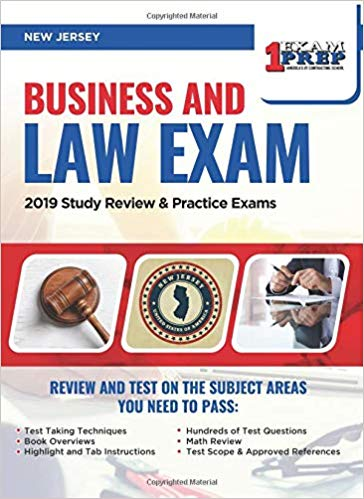 New Jersey Business and Law Exam: 2019 Study Review & Practice Exams