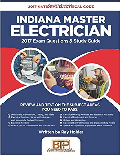 Indiana Master Electrician: 2017 National Electrical Code Exam Questions & Study Guide
