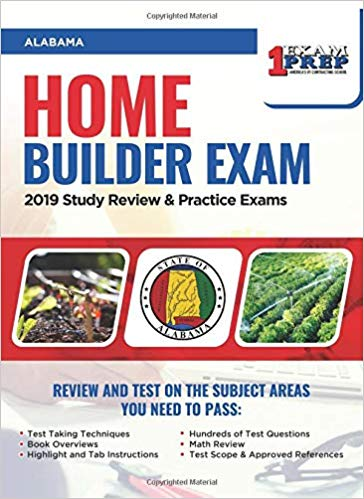 Alabama Home Builder Exam: 2019 Study Review & Practice Exams