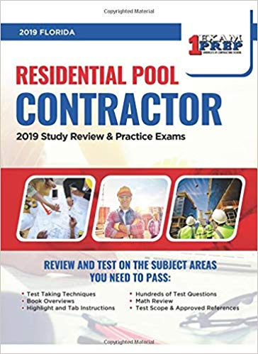 Florida Residential Pool Contractor: 2019 Study Review & Practice Exams