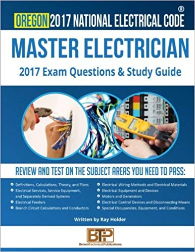 Oregon 2017 Master Electrician Study Guide 1st Edition