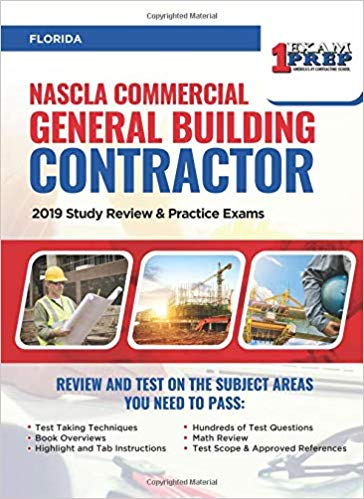 NASCLA Commercial General Building Contractor: 2019 Study Review & Practice Exams