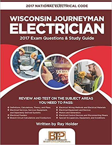 2017 Wisconsin Journeyman Electrician: 2017 National Electrical Code Exam Questions & Study Guide