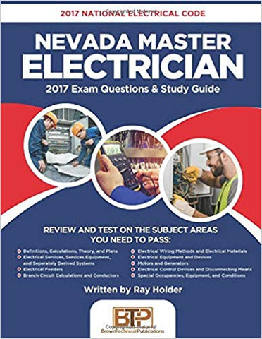 2017 Nevada Master Electrician: 2017 National Electrical Code Exam Questions & Study Guide