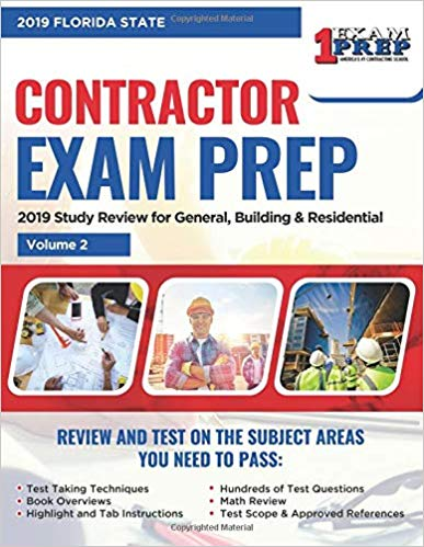 Florida State General Building and Residential Contractor Exam Prep: 2019 Study Review for General, Building & Residential Volume 2 of 2