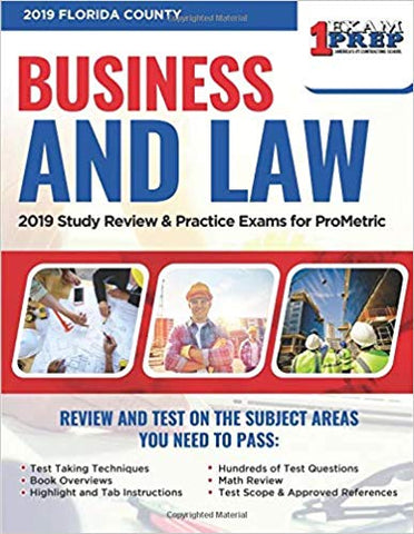 2019 Florida County Business and Law: 2019 Study Review & Practice Exams for ProMetric