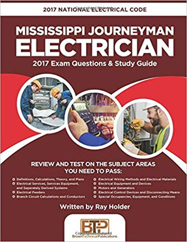 2017 Mississippi Journeyman Electrician: 2017 National Electrical Code Exam Questions & Study Guide