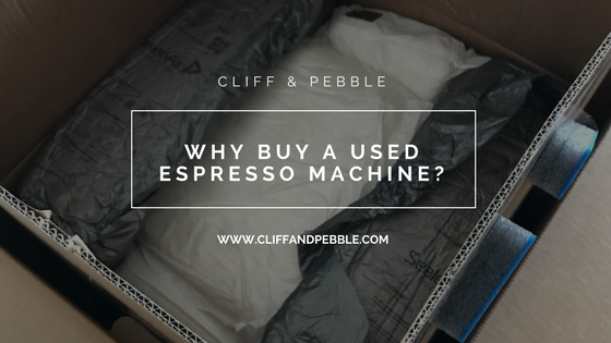 Why Buy a Used Espresso Machine?