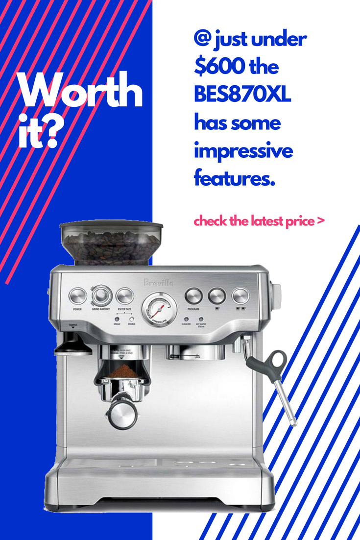 Is The 600 Breville BES870XL Barista Express a Bad Investment