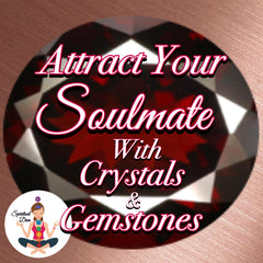 Attract Your Soulmate with Crystals Gemstones - Spiritual Diva Jewelry