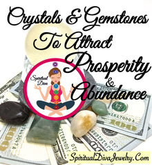 Crystals gemstones attract prosperity abundance = Spiritual Diva Jewelry