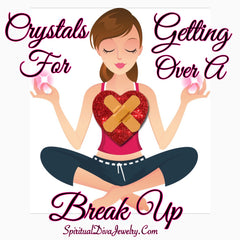 Crystals for getting over a break up - Spiritual Diva
