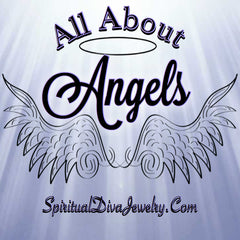 All About Angels and Archangels - Spiritual Diva Jewelry