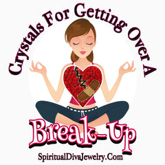 Crystals for getting over a break up and healing heart chakra - Spiritual Diva Jewelry
