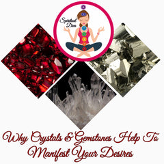 Why crystals and Gemstones Help To Manifest Desires Spiritual Diva