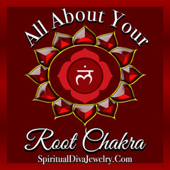 All About your Root Chakra - Spiritual Diva