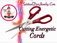 Cutting energetic Cords and attachments Spiritual Diva Jewelry